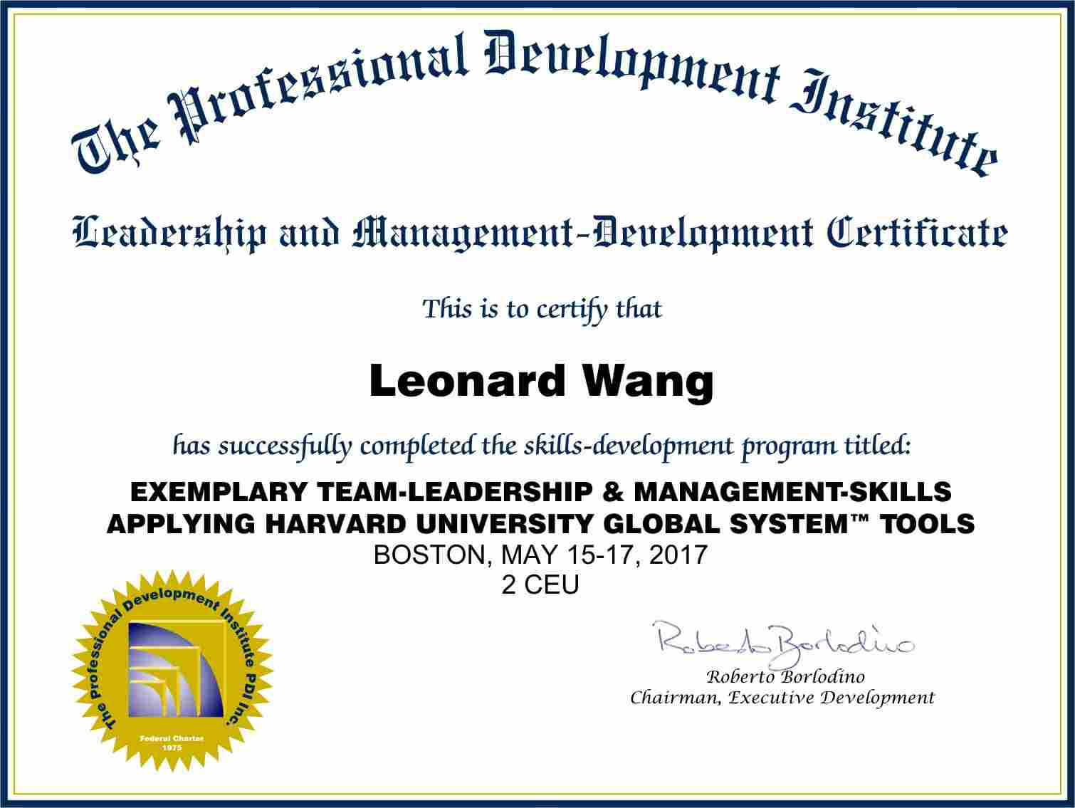 Workshop Certificate for Exemplary Team-Leadership & Management-Skills: Mastering the Competencies 				and Applying Harvard University Global System™